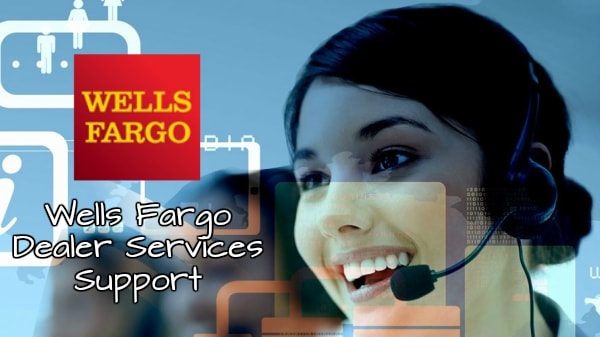 Wells Fargo Dealer Services Support